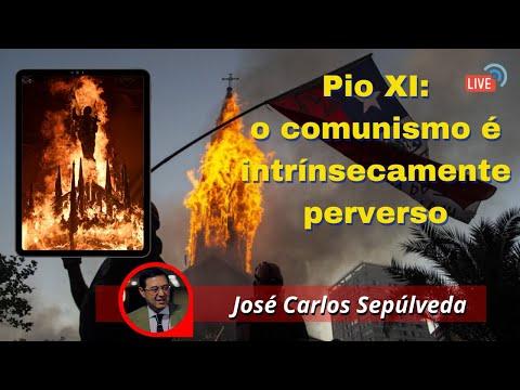 Pio XI: o comunismo é intrinsecamente perverso