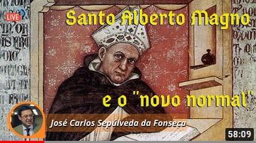 Santo Alberto Magno e o «novo normal»