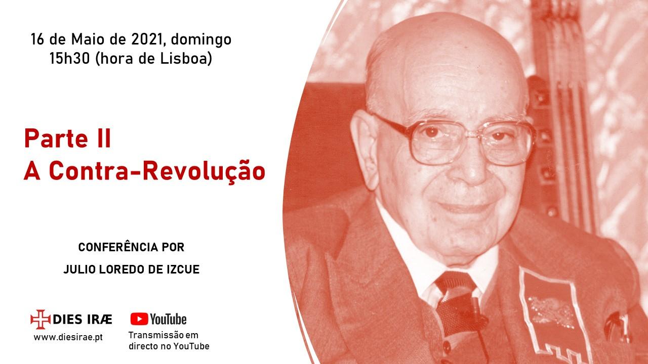 «Revolução e Contra-Revolução»: Conferência sobre a Parte II (Contra-Revolução) da obra de Plinio Corrêa de Oliveira