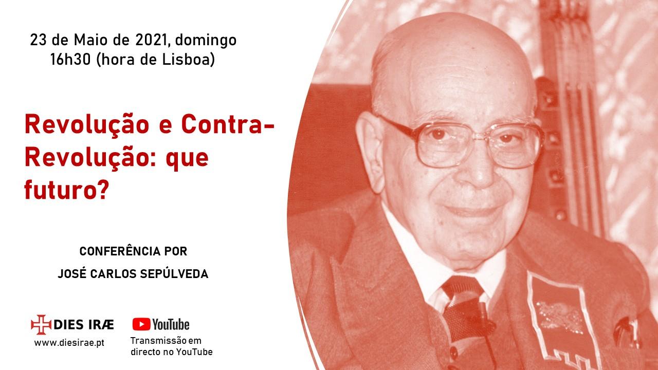 «Revolução e Contra-Revolução» – Que futuro?